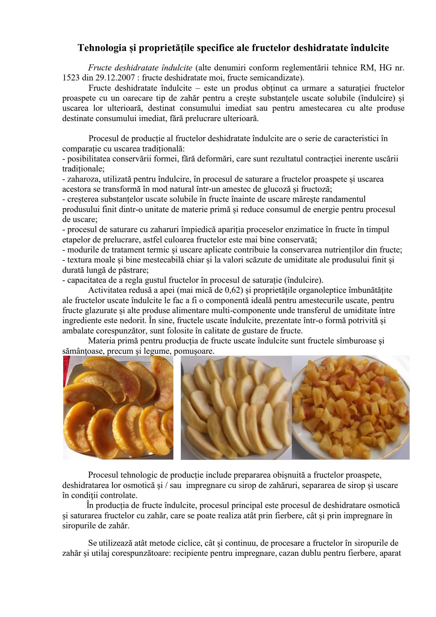Tehnologia și proprietățile specifice ale fructelor deshidratate îndulcite
